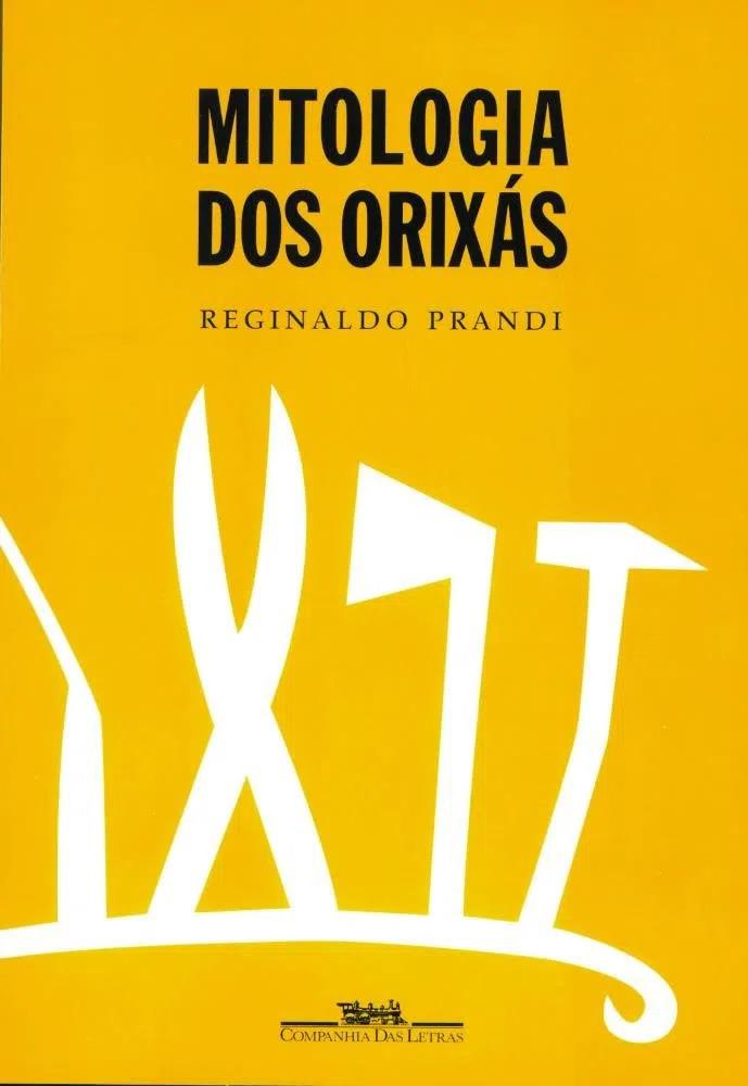 Livro: Mitologia dos Orixás, de Reginaldo Prandi, com ilustrações de Pedro Rafael.